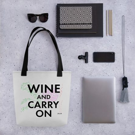 Wine and Carry On Tote Bag