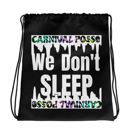 Posse Don't Sleep Drawstring Bag
