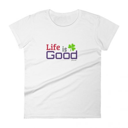Life is Good Women's Short Sleeve T-Shirt